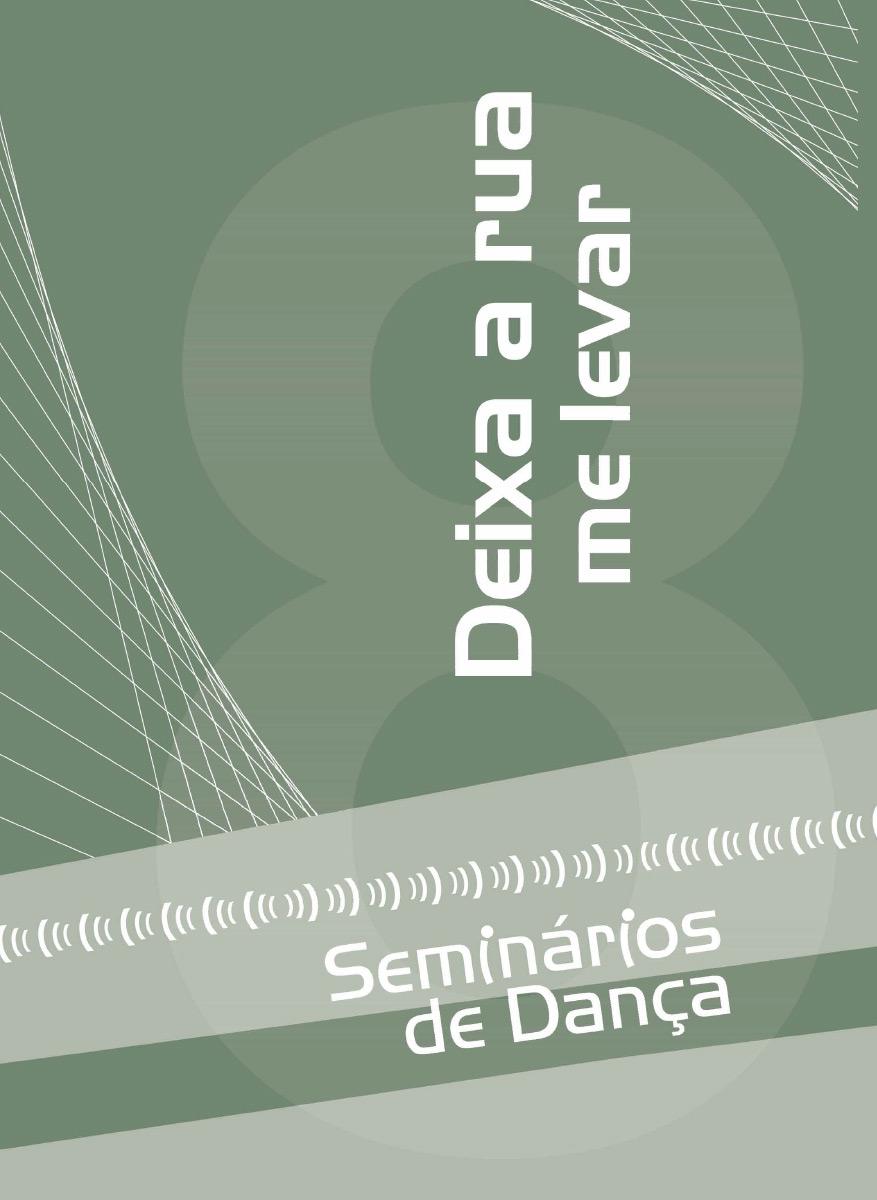 Deixa a Rua me Levar! – Instituto Festival de Dança de Joinville 8b11869aaa
